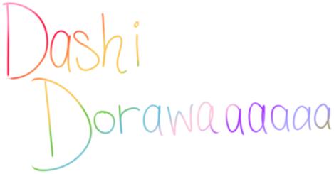 dashi dorawa