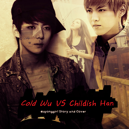Cold Wu VS Childish Han