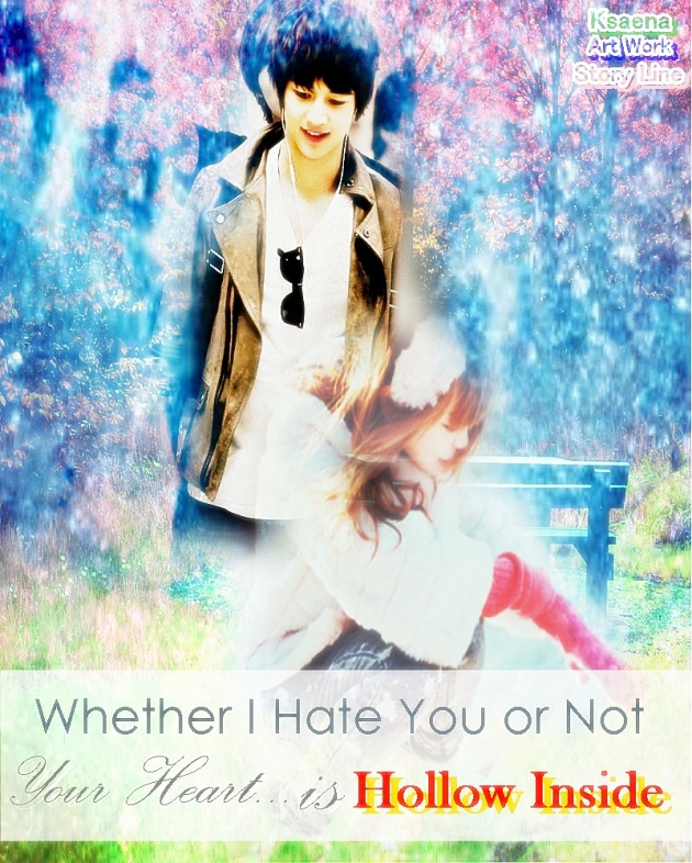 Cover ff Whether I Hate You or not chapter 10 - 3