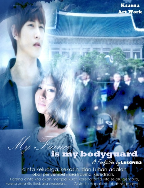 My Fiance is my bodyguard - Cover FF