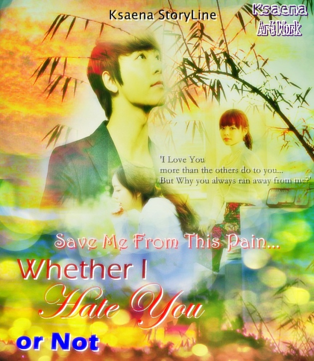 Cover FF Whether I Hate You or Not chapter 12 (2)