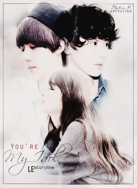 youre-my-idol_