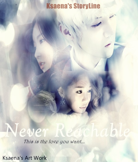 poster Never Reachable chapter 7-9 copy