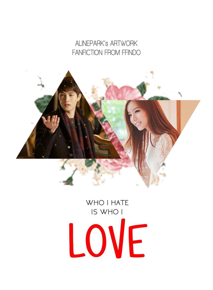 WHO I HATE IS WHO I LOVE 2