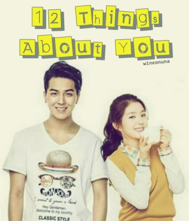 12 things about you