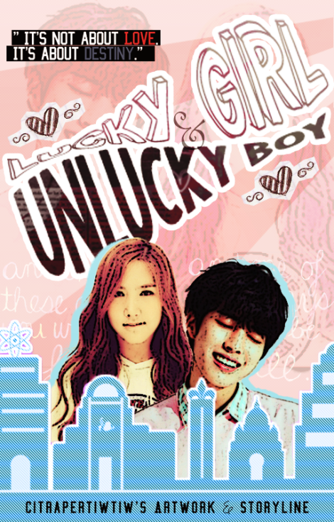 Lucky Girl & Unlucky Boy