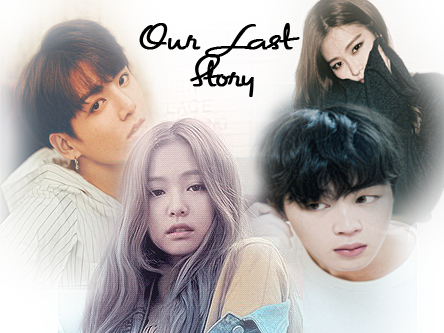 Oneshoot Our Last Story Indo Fanfictions